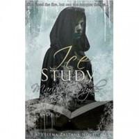 Ice Study (Study, #3.6) - Maria V. Snyder