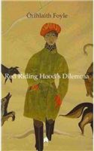 Red Riding Hood's Dilemma - Orfhlaith Foyle