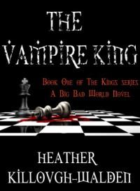 The Vampire King - Heather Killough-Walden