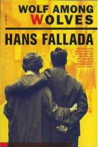 Wolf Among Wolves - Hans Fallada, Phillip Owens
