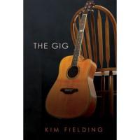 The Gig - Kim Fielding