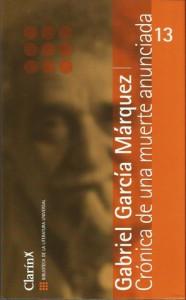 Crónica de una muerte anunciada (Biblioteca de la Literatura Universal, #13) - Gabriel García Márquez