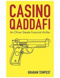 Casino Qaddafi (Oliver Steele) - Graham Tempest