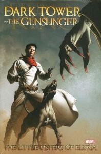 Dark Tower: The Gunslinger - The Little Sisters of Eluria #5 (of 5) - Robin Furth, Peter David, Stephen King, Luke Ross, Richard Isanove