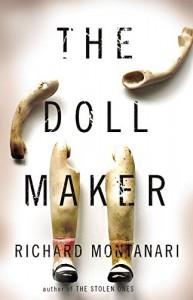 The Doll Maker (Byrne and Balzano) - Richard Montanari