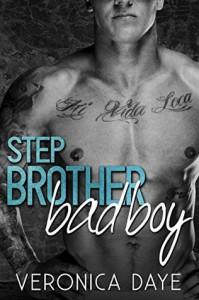 Stepbrother Bad Boy - Veronica Daye