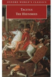 The Histories (Oxford World's Classics) - Tacitus;W. H. Fyfe, D.S. Levene, Tacitus