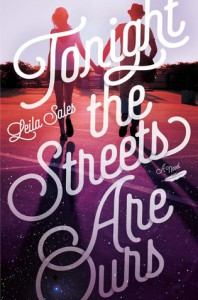 Tonight the Streets Are Ours - Leila Sales