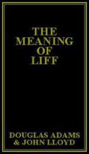 The Meaning of Liff - John Lloyd, Douglas Adams
