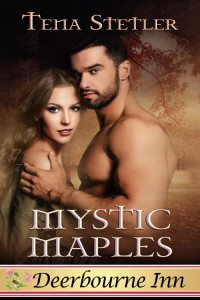 Mystic Maples (Deerbourne Inn Series) - Tena Stetler