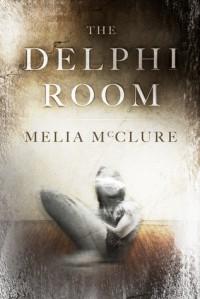 The Delphi Room - Melia McClure