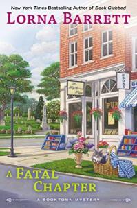 A Fatal Chapter (A Booktown Mystery) - Lorna Barrett