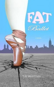 Fat Ballet - T.R Whittier, TheM Fish