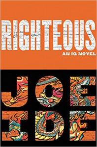 Righteous (An IQ Novel) - Joe Ide