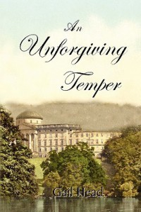 An Unforgiving Temper - Gail Head, Alan Ezekiel, Jeff Head