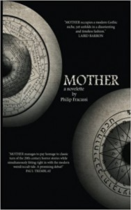 MOTHER - Philip Fracassi