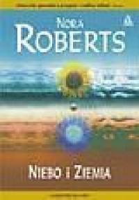 Niebo i Ziemia - Nora Roberts