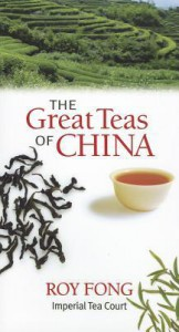 Great Teas of China - Roy Fong