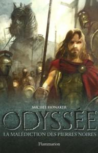 La malédiction des pierres noires, (L'Odyssée, #1) - Michel Honaker