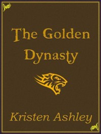 The Golden Dynasty (Fantasyland, #2) - Kristen Ashley