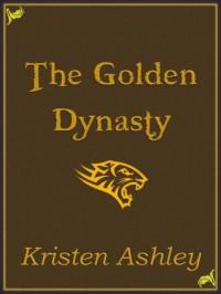 The Golden Dynasty (Fantasyland, #2) - Kristen Ashley