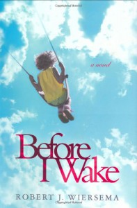 Before I Wake - Robert J. Wiersema