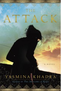 The Attack - Yasmina Khadra, John Cullen