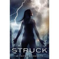 Struck (Struck, #1) - Jennifer Bosworth