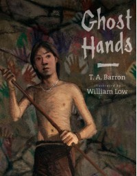 Ghost Hands - T.A. Barron, William Low