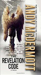 The Revelation Code: A Novel (Nina Wilde and Eddie Chase) - Andy McDermott