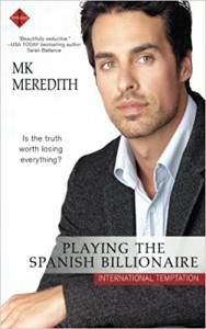 Playing the Spanish Billionaire - M.K. Meredith