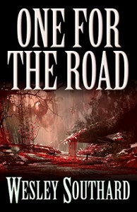 One For The Road - Wesley Southard