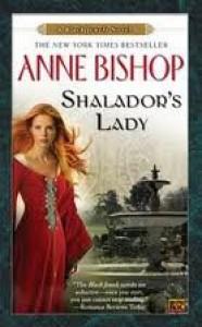 Shalador's Lady: A Black Jewels Novel Publisher: Roc; Reprint edition - Anne Bishop