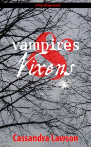Vampires and Vixens - Cassandra Lawson