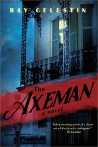 The Axeman - Ray Celestin
