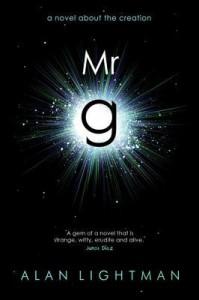MR G: A Novel about the Creation - Lightman Alan