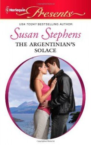 The Argentinian's Solace (Harlequin Presents) [Mass Market Paperback] - Melanie Milburne,  Susan Stephens,  Julia James,  Jacqueline Baird