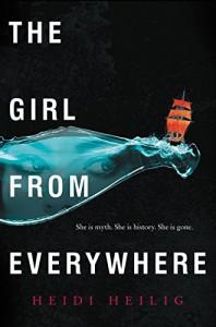 The Girl from Everywhere - Heidi Heilig