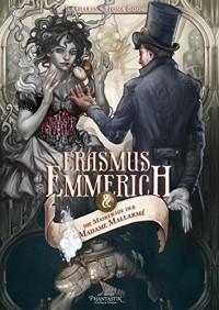 Erasmus Emmerich und die Maskerade der Madame Mallarmé (Erasmus Emmerich Reihe) - Katharina Fiona Bode, Martin Knipp, Archibald Leach, Markus Cremer