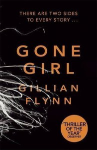 Gone Girl by Flynn, Gillian on 03/01/2013 unknown edition - Gillian Flynn