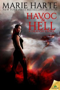 Havoc and Hell: A Dragon's Prize - Marie Harte