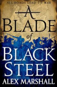 A Blade of Black Steel - Alex Marshall