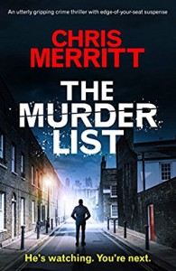 The Murder List: An utterly gripping crime thriller with edge-of-your-seat suspense (Detective Zac Boateng Book 1) - Chris Merritt