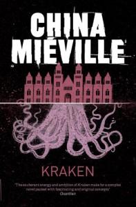 Kraken: An Anatomy - China Miéville