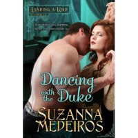 Dancing with the Duke (Landing a Lord, #0.5) - Suzanna Medeiros