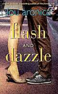 Flash and Dazzle - Lou Aronica