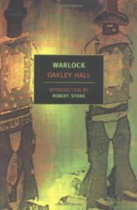 Warlock - Oakley Hall, Robert Stone