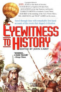 Eyewitness to History - John Carey