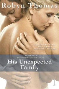 His Unexpected Family - Robyn  Thomas
