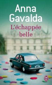 L'Échappée belle - Anna Gavalda
